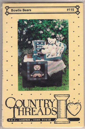 Country Threads 115 Bowtie Bears Quilting Pattern Teddy Bear Quilt