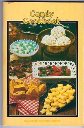1966 Candy Cookbook Favorite Recipes Press Over 300 Recipes Fudge Pralines Taffy Brittles