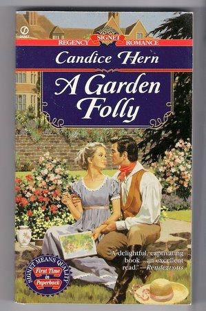 A Garden Folly Candice Hern Regency Romance PB