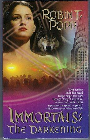 Immortals: The Darkening Paranormal Romance Book Robin T Popp Shapeshifters