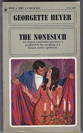 The Nonesuch Georgette Heyer FOR DAVA ONLY