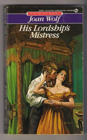 His Lordship's Mistress Joan Wolf Regency Romance PB Book