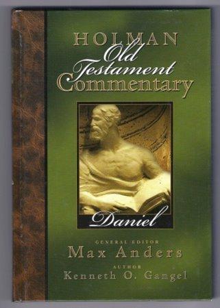 Holman New Testament Commentary Daniel Kenneth O. Gangel Bible Study