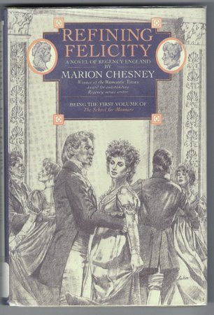 Refining Felicity Marion Chesney School for Manners Book 1