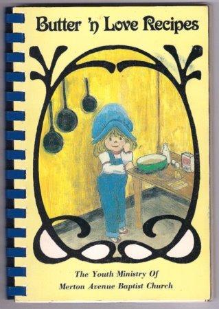 Butter 'n Love Recipes Youth Ministry of Merton Avenue Baptist Church Memphis TN Cookbook
