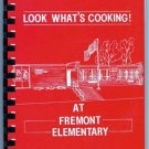 Look What's Cooking Cookbook 1992 -1993 Fremont Elementary School PTO  Wisconsin