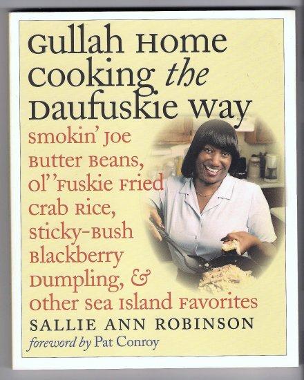 Gullah Home Cooking the Daufuskie Way Sallie Ann Robinson Sea Island Favorites