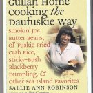 Gullah Home Cooking the Daufuskie Way Sallie Ann Robinson Sea Island Favorites