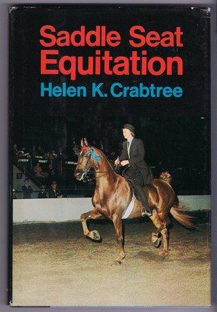 Saddle Seat Equitation Helen Crabtree HC Horsemanship Riding Equestrian Sport