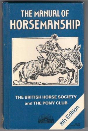 Manual of Horsemanship 8th Edition British Horse Society Pony Club Care Saddlery
