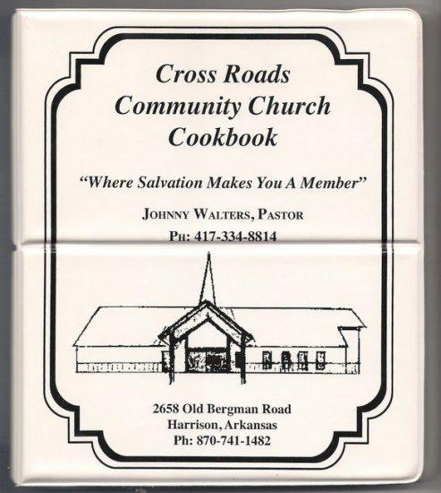 Cross Roads Community Church Regional Cookbook Harrison Arkansas