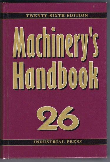 Machinery's Handbook 26 26th Tool-Box Edition Machining Toolmaking Manufacturing