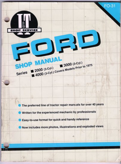 Ford Tractor Shop Manual FO-31 Pre-1975 Series 2000 3000 4000 3 Cylinder