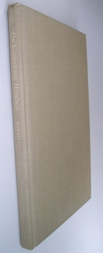 The Confederate Hundred Bibliophilic Selection of Books Civil War History Publishing