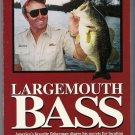 Bill Dance on Largemouth Bass Locating and Catching America's Favorite Gamefish PB