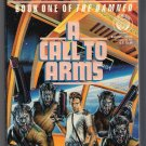 A Call to Arms (The Damned, Book 1) Alan Dean Foster Del Rey Science Fiction PB