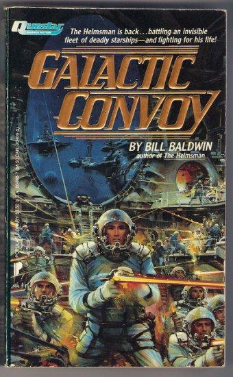 Galactic Convoy Bill Baldwin Science Fiction PB First Edition