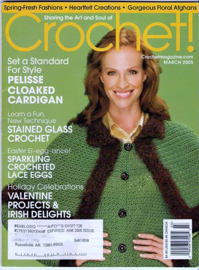 Crochet Magazine March 2005 OOP 14 Projects for Spring Crocheted Easter Eggs