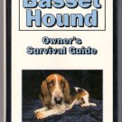 The Basset Hound Owner's Survival Guide Diane Morgan HC History Care Tips