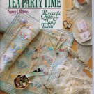 Tea Party Time Romantic Quilting Nancy J Martin That Patchwork Place Softcover Quilts and Recipes