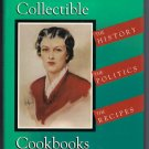 America's Collectible Cookbooks History Politics Recipes Hardcover Mary Anna DuSablon