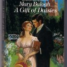 A Gift of Daisies Mary Balogh Regency Romance PB