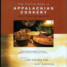 Foxfire Book of Appalachian Cookery Cookbook Over 500 Traditional Recipes