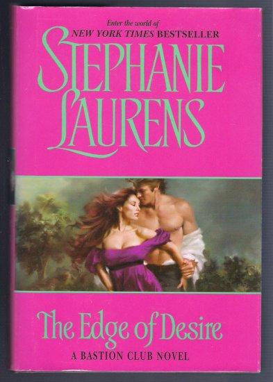 The Edge of Desire Stephanie Laurens BCE Hardcover Bastion Club Regency Romance