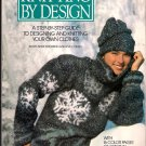 Knitting By Design Chart and Knit Your Own 80s Vintage Sweaters Clothes Softcover