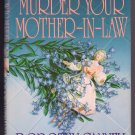 How to Murder Your Mother-In-Law Dorothy Cannell Cozy Mystery Ellie Haskell