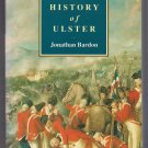 A History of Ulster Jonathan Bardon Softcover Ireland Britain Early Settlements Home Rule Troubles