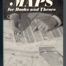 Maps for Books and Theses Cartography Map Making Thematic Diagrams Hardcover Book AG Hodgkiss