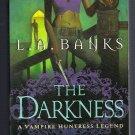 The Darkness LA Banks Vampire Huntress Legend Urban Fantasy PB