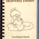 Heavenly Dishes First Baptist Church Cookbook Eunice Louisiana