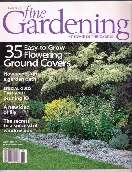 Fine Gardening August 2006 Flowering Ground Covers Design a Garden Path Pruning