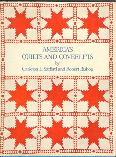 America's Quilts and Coverlets Hardcover Book Quilting Weaving Bedcoverings History