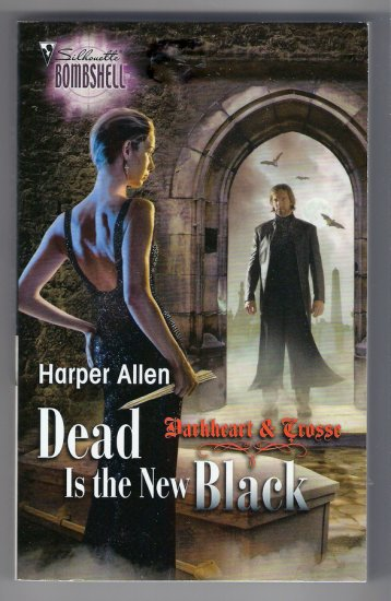 Dead is the New Black Harper Allen Darkheart and Crosse Book 3 Vampire Paranormal Romance