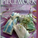 Piecework Magazine Silk Ribbon Flower Hat Kuba Cloth Stumpwork Irish Crochet Lace Charm Quilts