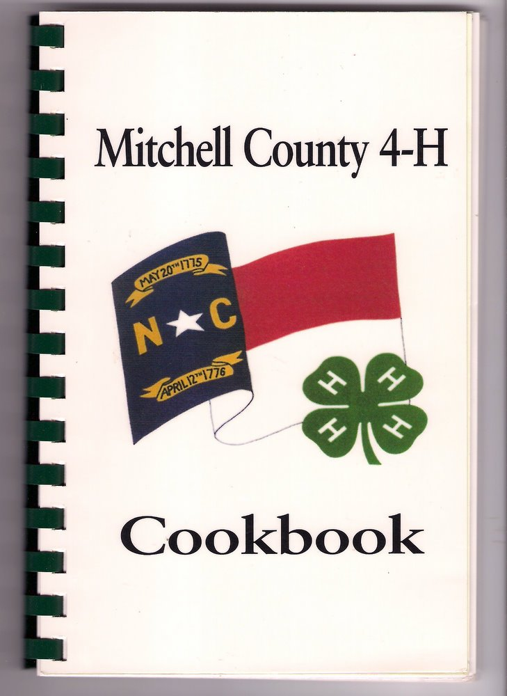 Mitchell County North Carolina 4H Club Cookbook