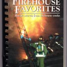 More Firehouse Favorites Recipes San Diego Fireman's Relief Association Cookbook