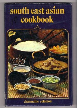 Southeast Asian Cookbook India Ceylon Burma Indonesia Malaysia Thailand