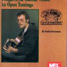 Mel Bay Fingerstyle Guitar Solos in Open Tunings Stefan Grossman Guitar Workshop Series Includes CD