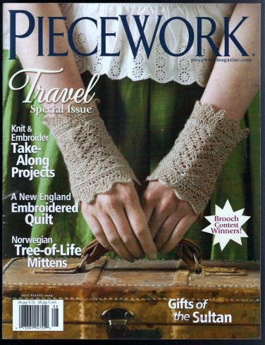 Piecework Magazine Travel Issue 2009 Norwegian Mittens New England Embroidered Quilt Pulled-Work