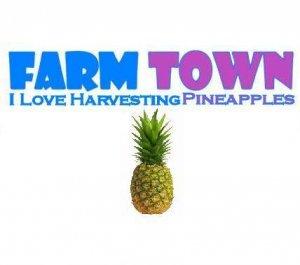 Farm Town Pineapple T-Shirt Facebook Game
