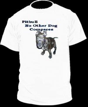 "Brand New Pitbull T-Shirt  ""No Other"""