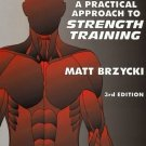 A Practical Approach to Strength Training, book by Matt Brzycki