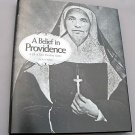 A Belief in Providence A Life of Saint Theodora Guerin  Sisters of Providence 2007 Local History