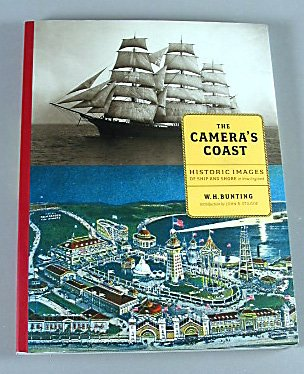 The Cameras Coast Historic Images of Ship and Shore in New England By W. H. Bunting Art Catalog