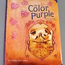 The Color Purple A Memory Book of the Broadway Musical 2006 Hardcover Photography Art