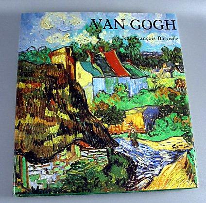 Van Gogh By Jean Francois Barrielle 1984 Pintings Life of Van Gogh Hardcover Book